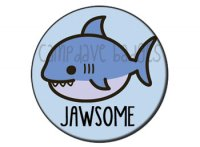 Jawsome Button Badge