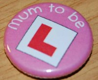 "Mum to be ""L plate"""
