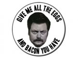 Ron Swanson Eggs and Bacon Button Badge