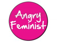 Angry Feminist Button Badge